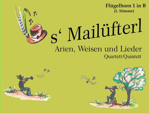 s´Mailüfterl - Tenorhorn in B - 3. Stimme